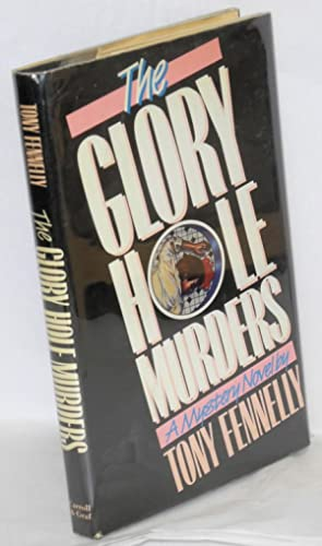 The glory hole murders: Fennelly, Tony