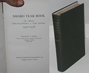 Negro year book; an annual encylopedia of the Negro, 1937-1938: Work, Monroe N., ed