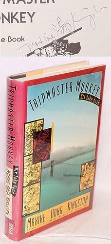 Tripmaster Monkey; his fake book: Kingston, Maxine Hong