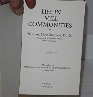 Life in mill communities: Simpson, William Hays