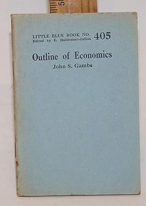 Outline of economics: Gambs, John S.