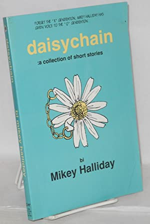Daisychain: a collection of short stories: Halliday, Mikey, artwork