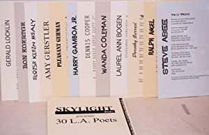 Skylight Books presents 30 L.A. poets; originally presented to Skylight Books customers in April ...