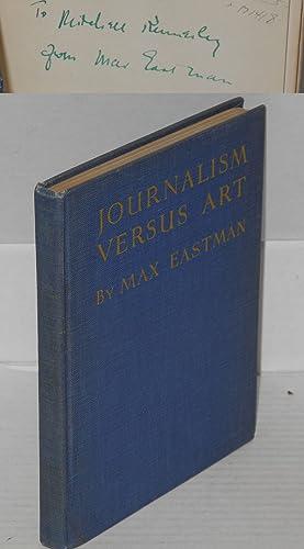 Journalism versus art: Eastman, Max
