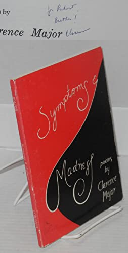 Symptoms & madness; poems: Major, Clarence