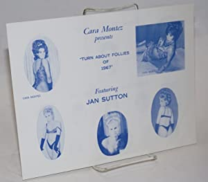 "Cara Montez presents ""Turn about Follies of 1967"" playbill featuring Jan Sutton: Montez, ..."