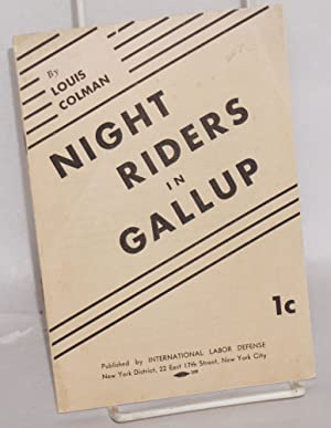 Night riders in Gallup: Colman, Louis