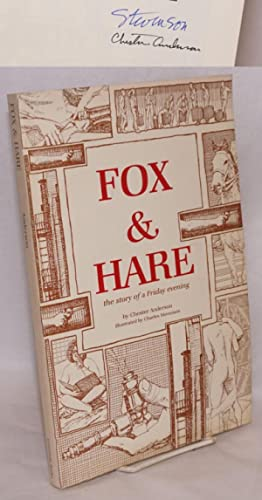 Fox & hare; the story of a Friday evening