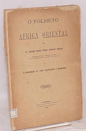O folheto Africa Oriental: Baptista, Sr. Joaquin Narciso Renato Descartes, o Commandante do corpo ...