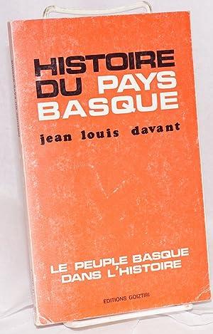 Histoire du pays Basque. Le peuple Basque dans l'histoire: Davant, Jean-Louis