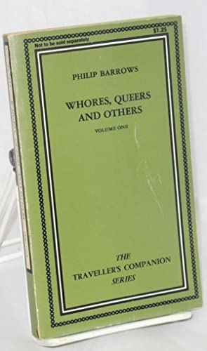 Whores, queers, and others volume one: Barrows, Philip