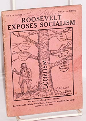 Roosevelt exposes socialism: Ries, W.F.