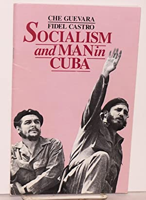 Socialism and man in Cuba [with] Che's: Guevara, Ernesto Che