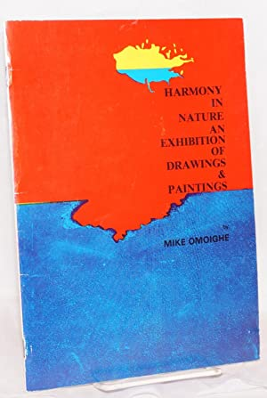 Harmony in nature; an exhibition of drawings: Omoighe, Mike