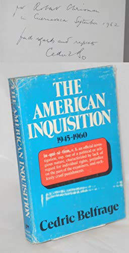 The American inquisition 1945-1960: Belfrage, Cedric