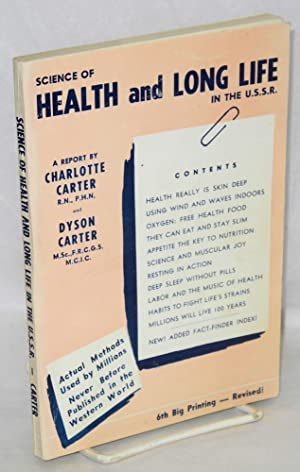 Science of health and long life in the U.S.S.R., a personal report: Carter, Charlotte and Dyson ...