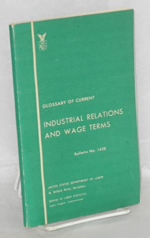 Glossary of current industrial relations and wage terms