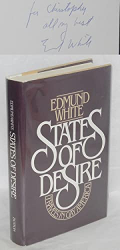 States of desire; travels in gay America: White, Edmund