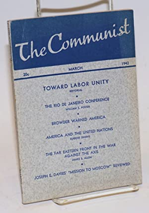 The Communist, a magazine of the theory and practice of Marxism-Leninism. Vol. 21, no. 2 (March, ...