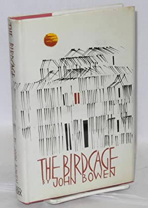 The birdcage: Bowen, John
