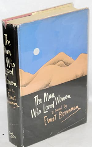 The man who loved women; a landscape with nudes: Borneman, Ernest