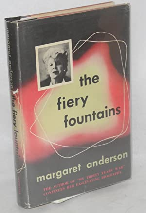 The fiery fountains: Anderson, Margaret