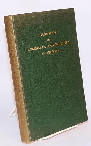 Handbook of commerce and industry in Nigeria: The Federal Department of Commerce and Industries, ...