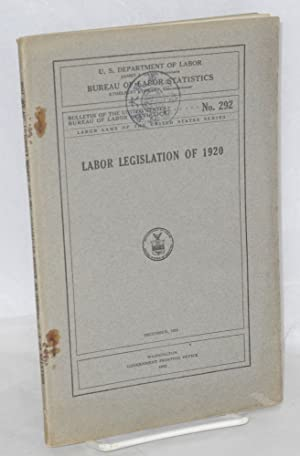 Labor legislation of 1920: United States. Department of Labor. Bureau of Labor Statistics