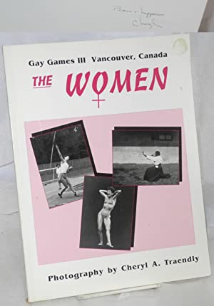 The Women; Gay Games III, Vancouver, Canada, celebration '90