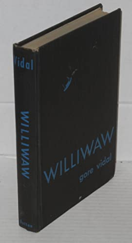 Williwaw; a novel: Vidal, Gore