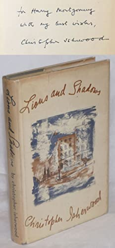 Lions and shadows; an education in the twenties: Isherwood, Christopher