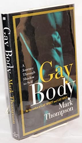 Gay Body: a journey through shadow to self