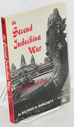 The second Indochina War, Cambodia and Laos: Burchett, Wilfred G.