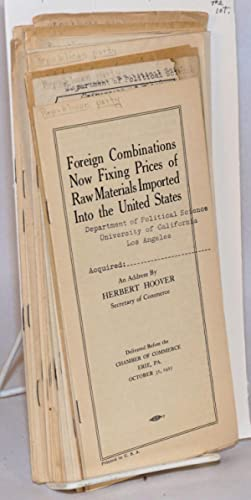 campaign and rallying literature, 1925-1930] Foreign combinations now fixing prices opf raw ...