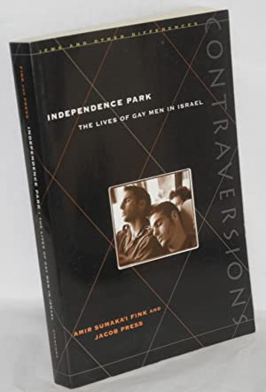Independence Park; the lives of gay men in Israel: Fink, Amir Sumaka'i and Jacob Press