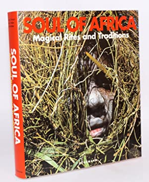 Soul of Africa, magical rites and traditions. Photographs by Henning Christoph: Muller, Klaus E. ...
