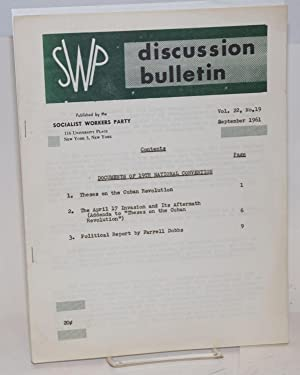 SWP discussion bulletin, vol. 22, no. 19 (Sept. 1961): Socialist Workers Party