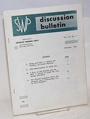 SWP discussion bulletin, vol. 24, no. 7 (Feb., 1963): Socialist Workers Party