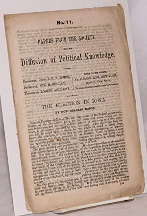 Papers from the Society for the Diffusion of Political Knowledge; The Election in Iowa