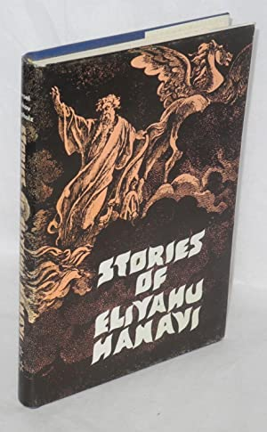 Stories of Eliyahu Hanavi. Stories of Elijah: Klapholtz, Yisroel Yaakov