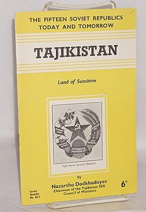 Tajikistan; land of sunshine: Dodkhudoyev, N.