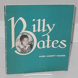Billy Bates: Wagner, Mabel Garrett