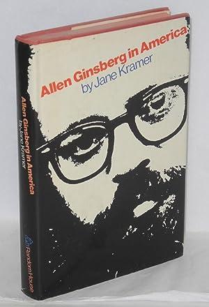 Allen Ginsberg in America: Kramer, Jane