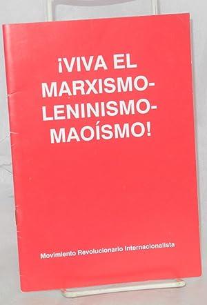 Viva el Marxismo-Leninismo-Mao?smo!: Movimiento Revolucionario Internacionalista