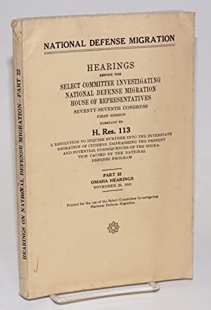 National Defense Migration; hearings before the [Committee] pursuant to H. Res. 113, a resolution ...