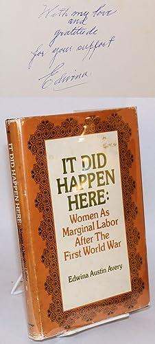 It Did Happen Here Women as Marginal Labor after the First World War: Avery, Edwina Austin