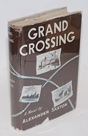 Grand crossing, a novel