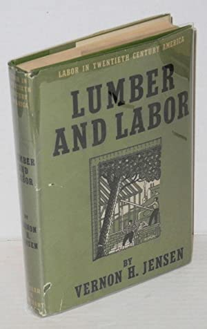 Lumber and labor: Jensen, Vernon H.
