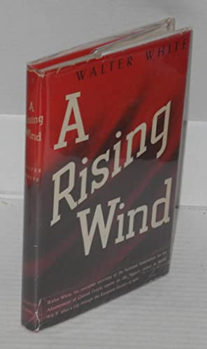 A rising wind: White, Walter