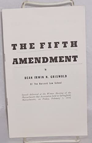 The fifth amendment. Speech delivered at the winter meeting of the Massachusetts Bar Association ...